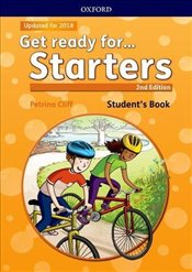 Get ready for. Starters: Students Book with downloadable audio: Maximize chances of exam success wi - Cliff, Petrina