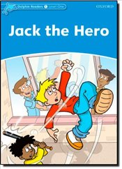 Dolphin Readers Level 1: Jack the Hero - Lindop, Christine