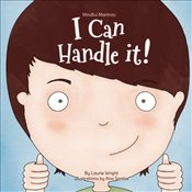 I Can Handle It : Volume 1 (Mindful Mantras) - Wright, Ms Laurie