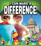 I Can Make a Difference! (Citizenship in Action) - Pegis, Jessica