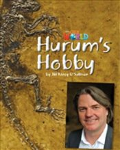 Our World Readers : Hurums Hobby : British English - OSullivan, Jill