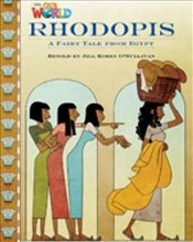 Our World Readers : Rhodopis : British English - OSullivan, Jill