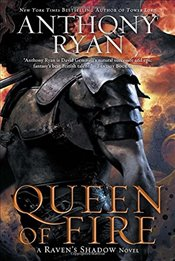 Queen of Fire (Ravens Shadow Novels) - Ryan, Anthony