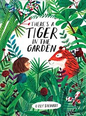 Theres a Tiger in the Garden - Stewart, Lizzy