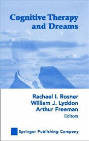 Cognitive Therapy and Dreams - Rosner, Rachael I.