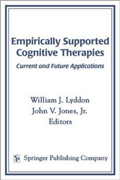 Empirically Supported Cognitive Therapies: Current and Future Applications - Lyddon, William J.