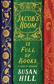 Jacobs Room is Full of Books - Hill, Susan