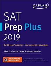 SAT Prep Plus 2019 : 5 Practice Tests + Proven Strategies + Online -