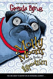 Molly Moons Incredible Book of Hypnotism (Molly Moon (Paperback)) - Byng, Georgia