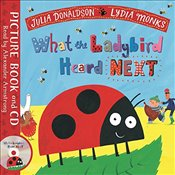What the Ladybird Heard Next: Book and CD Pack (Julia Donaldson/Lydia Monks) - Donaldson, Julia