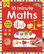 10 Minute Maths (Wipe Clean Workbooks) - Priddy, Roger