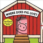 Where Does Pig Live? (Hide & Find Book) - Priddy, Roger