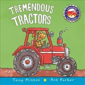 Amazing Machines: Tremendous Tractors - Mitton, Tony