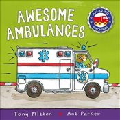 Amazing Machines : Awesome Ambulances - Mitton, Tony