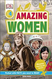 Amazing Women : Discover Inspiring Life Stories (DK Readers Level 4) - Jenner, Caryn