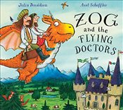 Zog and the Flying Doctors - Donaldson, Julia