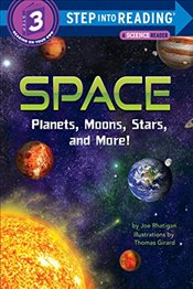 Space : Planets, Moons, Stars, and More! (Step Into Reading) - Rhatigan, Joe