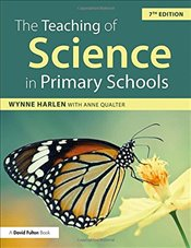 Teaching of Science in Primary Schools - Qualter, Anne