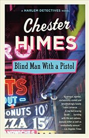 Blindman with a Pistol   - Himes, Chester