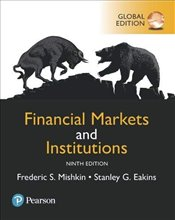 Financial Markets and Institutions 9e PGE - Mishkin, Frederic S.