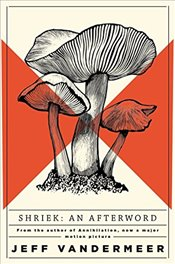Shriek: An Afterword (Ambergris 2) - Vandermeer, Jeff