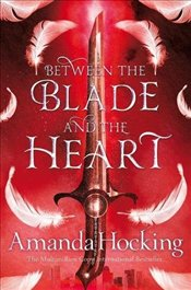 Between the Blade and the Heart (Valkyrie) - Hocking, Amanda