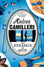 Pyramid of Mud (Inspector Montalbano mysteries) - Camilleri, Andrea