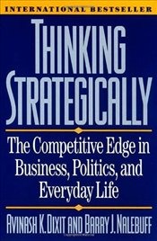 Thinking Strategically - Dixit, Avinash K.