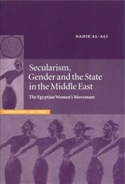 Secularism Gender and The State In The Middle East - Al-Ali, Nadje Sadig