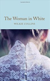 Woman in White (Macmillan Collectors Library) - Collins, Wilkie