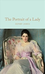 Portrait of a Lady (Macmillan Collectors Library) - James, Henry