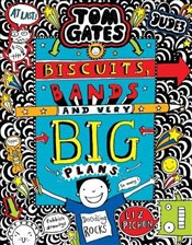 Tom Gates : Biscuits, Bands and Very Big Plans - Pichon, Liz