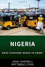 Nigeria: What Everyone Needs to Know® - Campbell, John