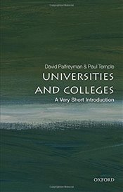Universities and Colleges : A Very Short Introduction  - Palfreyman, David
