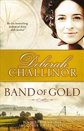 Smugglers Wife : Band of Gold : Book 3 - Challinor, Deborah