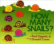How Many Snails? : A Counting Book (Counting Books (Greenwillow Books)) - Giganti, Paul
