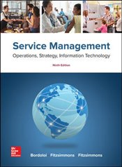 Service Management 9e : Operations, Strategy, Information Technology - Fitzsimmons, James
