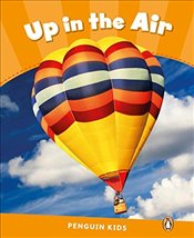 Level 3 : Up in the Air CLIL (Pearson English Kids Readers) -