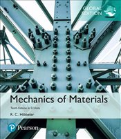 Mechanics of Materials 10e SI Units w/MyLab - Hibbeler, Russell C.