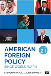 American Foreign Policy Since World War II (21st Edition) -