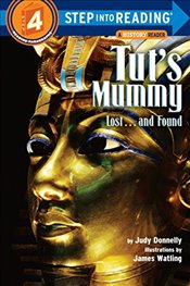 Step into Reading Tuts Mummy: Lost- and Found (Step into Reading: A Step 3 Book) (Step Into Reading  - Donnelly, Judy