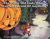 Little Old Lady Who Was Not Afraid of Anything - Williams, Linda