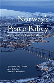 Norways Peace Policy - Kelleher, Ann