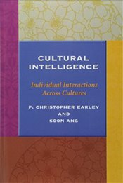 Cultural Intelligence : Individual Interactions Across Cultures (Stanford Business Books) - Earley, P. Christopher