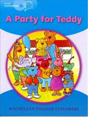 Little Explorers B : A Party for Teddy Big Book - Explorers, Young