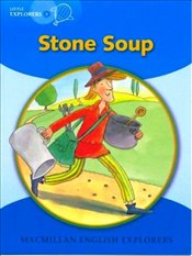Little Explorers B : Stone Soup Big Book - Explorers, Young
