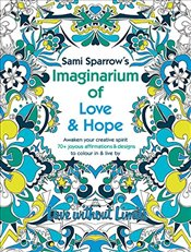 Imaginarium of Love and Hope : Love Without Limits - Sparrow, Sami