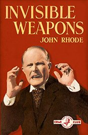 Invisible Weapons - Rhode, John