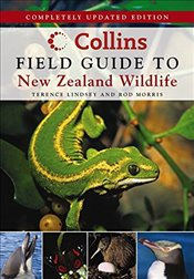 Collins Field Guide to New Zealand Wildlife - Morris, Terence Lindsey & Rod