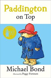 Paddington on Top - Bond, Michael
